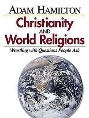 Christianity & World Religions Wrestling With Questions People Ask, Planning Kit