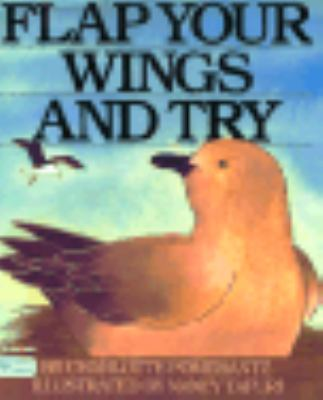 Flap Your Wings and Try