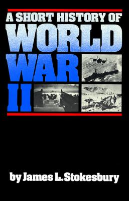 Short History of World War II