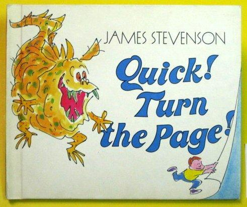 Quick! Turn the Page!