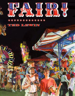 Fair! - Ted Lewin - Hardcover