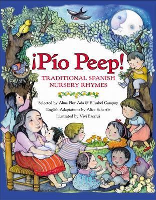 Pio Peep! Traditional Spanish Nursery Rhymes