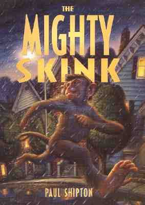 Mighty Skink - Paul Shipton - Hardcover - 1 ED