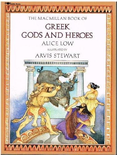Macmillan Book of Greek Gods and Heroes