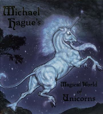 Magical World of Unicorns - Michael Hague - Hardcover - 1 ED