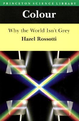 Colour/Why the World Isn't Grey