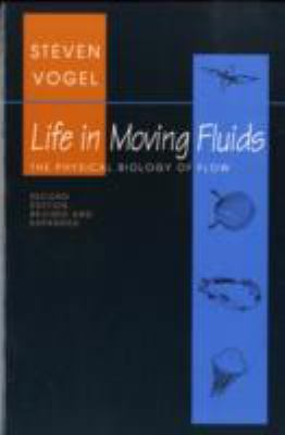 Life in Moving Fluids The Physical Biology of Flow