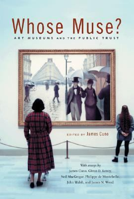 Whose Muse? Art Museums and the Public Trust