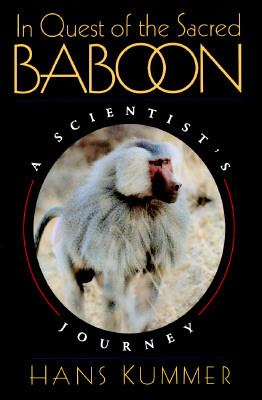 In Quest of the Sacred Baboon A Scientist's Journey