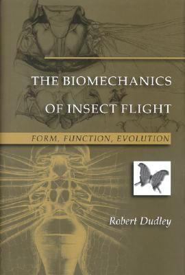 Biomechanics of Insect Flight Form, Function, Evolution