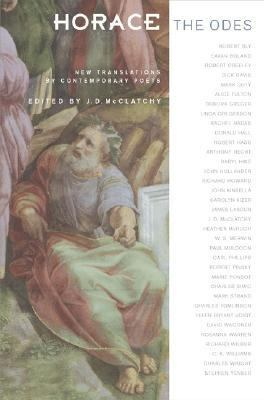 Horace the Odes New Translations by Contemporary Poets