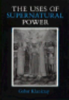 Uses of Supernatural Power