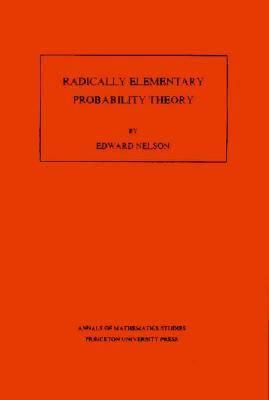 Radically Elementary Probability Theory