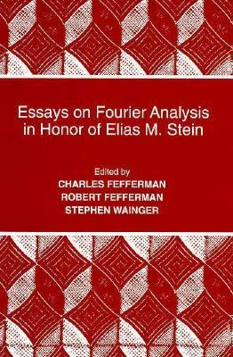 Essays on Fourier Analysis in Honor of Elias M. Stein. (PMS-42)