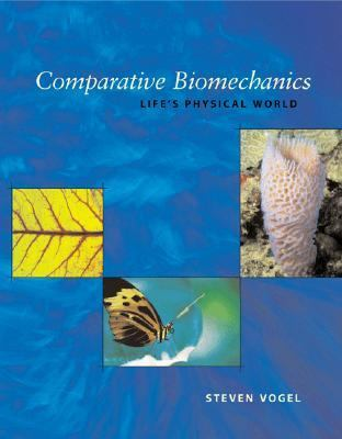 Comparative Biomechanics Life's Physical World