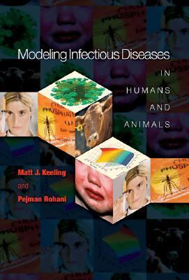 Modeling Infectious Diseases in Humans & Animals