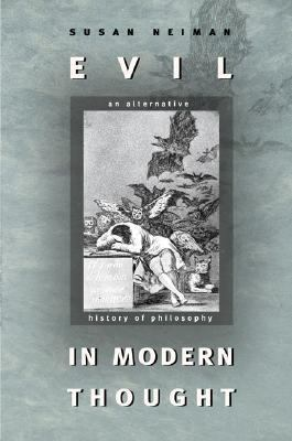 Evil in Modern Thought An Alternative History of Philosophy