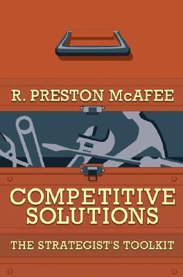 Competitive Solutions The Strategist`s Toolkit