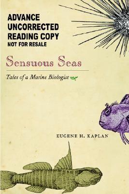 Sensuous Seas Tales of a Marine Biologist