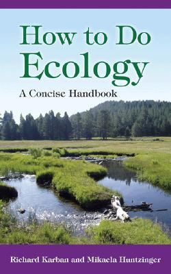 How to Do Ecology A Concise Handbook