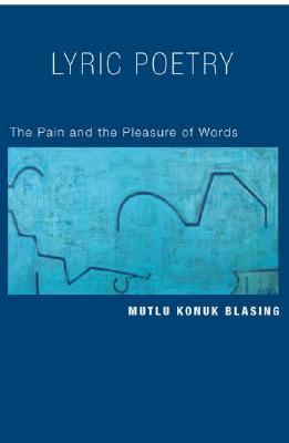 Lyric Poetry The Pain and the Pleasure of Words