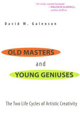 Old Masters & Young Geniuses The Two Life Cycles of Artistic Creativity