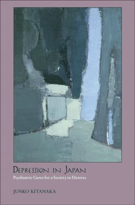 Depression in Japan - Psychiatric Cures for a Society in Distress