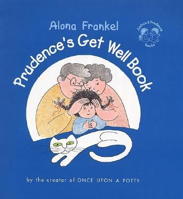 Prudence's Get Well Book