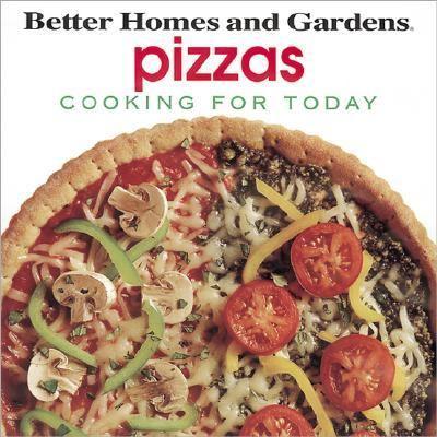 Pizzas Better Homes Gardens Hardcover 1st Ed 1st