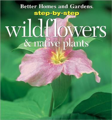 Step By Step Wildflowers And Native Plants Rent