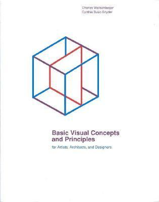 Basic Visual Concepts and Principles for Artists and Designers