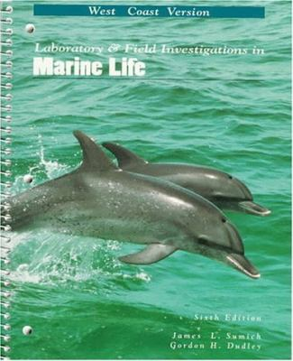 Laboratory & Field Investigations in Marine Life West Coast Version
