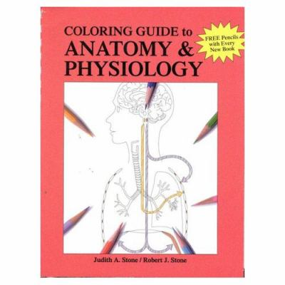 A Coloring Guide to Anatomy & Physiology