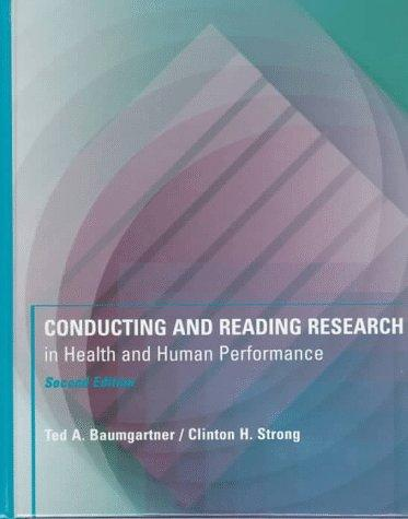 Conducting and Reading Research in Health and Human Performance (Brown & Benchmark)