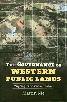 The Governance of Western Public Lands