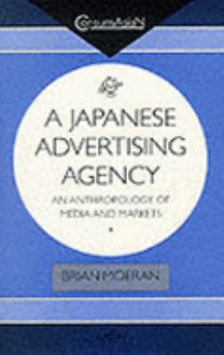 Japanese advertising agency an anthropology of media and for Advertising agency tokyo
