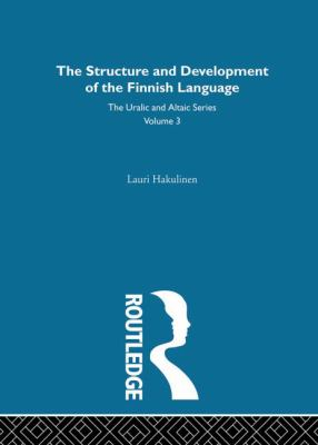 The Structure and Development of the Finnish Language (Uralic and Altaic)