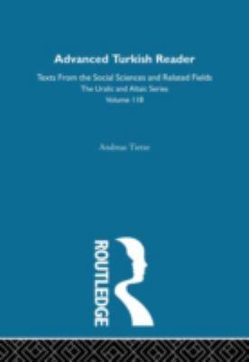 Advanced Turkish Reader (Uralic and Altaic)