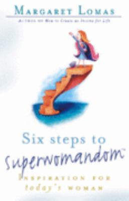 Six Steps to Superwomandom