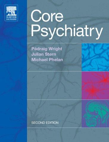 Core Psychiatry, 2e (MRCPsy Study Guides)