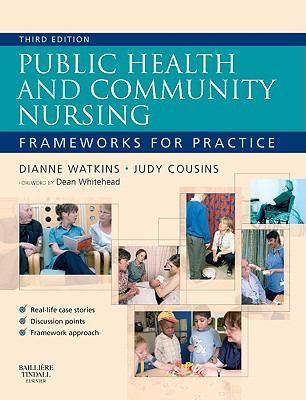 Public Health and Community Nursing: Frameworks for practice