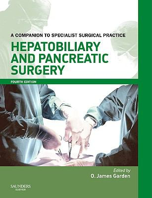 Hepatobiliary and Pancreatic Surgery: A Companion to Specialist Surgical Practice