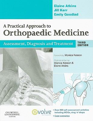 A Practical Approach to Orthopaedic Medicine: Assessment, Diagnosis, Treatment
