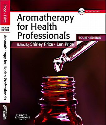Aromatherapy for Health Professionals