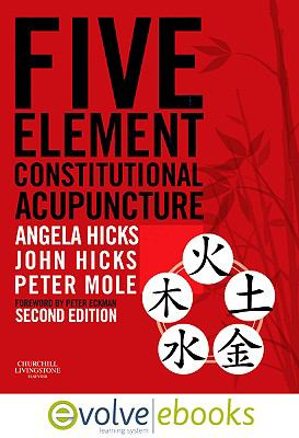 Five Element Constitutional Acupuncture Text and Evolve eBooks Package