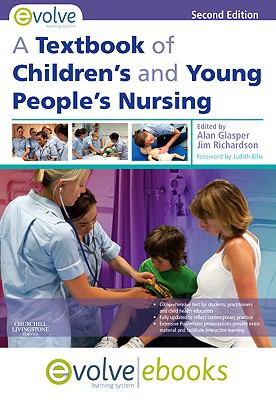 Textbook of Children's and Young People's Nursing Text and Evolve eBooks Package