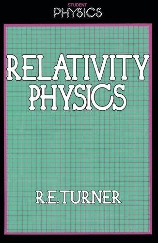 Relativity Physics (Student Physics Series)