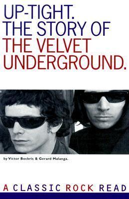 Uptight: The Velvet Underground Story - Victor Bockris - Paperback