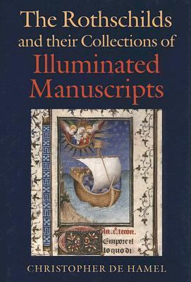 Rothschilds And Their Collections of Illuminated Manuscripts