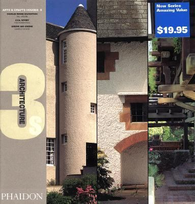 Arts & Crafts Houses II Charles Rennie Mackintosh, Hill House ; C.F.A. Voysey, the Homestead ; Greene and Greene, Gamble House